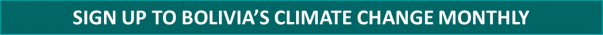 Sign Up Bolivia Climate Change Monthly